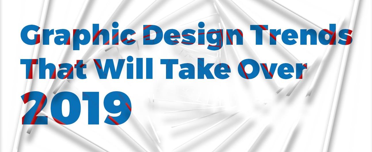 Design Trends 2019 Featured Header Image